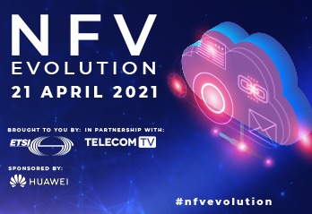 NFV EVOLUTION - brought to you by ETSI - in partnership with TelecomTV