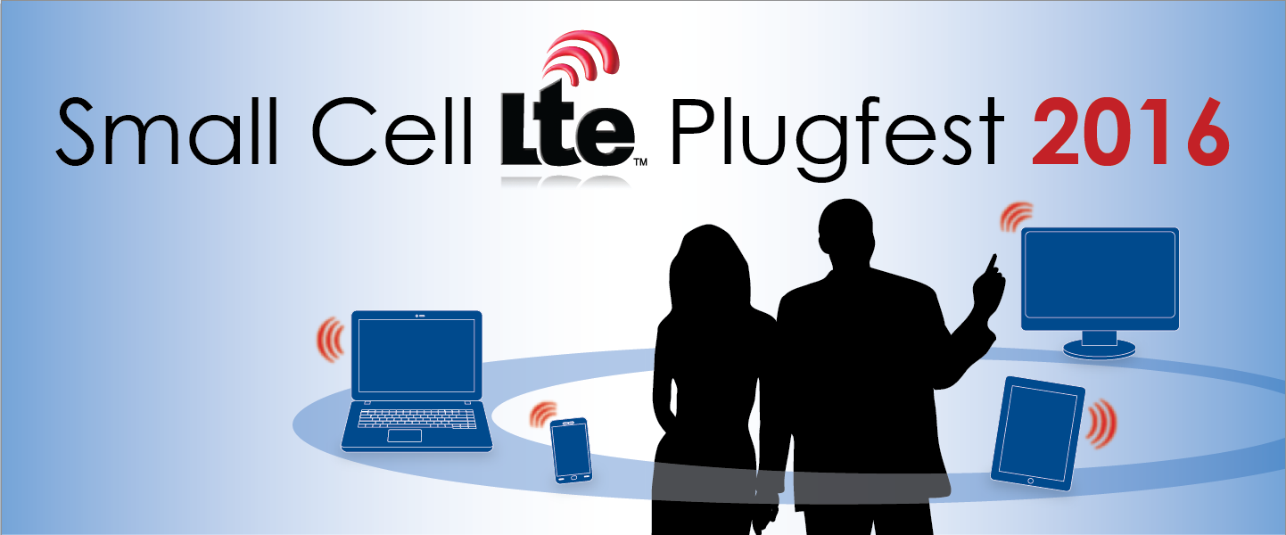 Small Cell LTE Plugfest 2016
